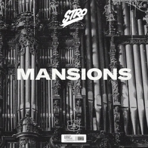 Stro - Mansion